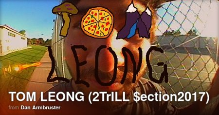 Tom Leong - 2TrILL Section (2017)