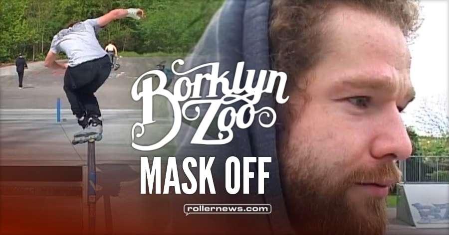 Borklyn Zoo - Mask Off II (2017, Germany) with Eugen Enin, Joao Goncalves and Sven Ischen