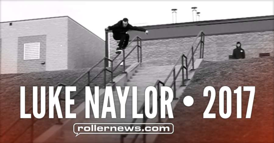 Luke Naylor (Michigan) - 2017 Street Edit