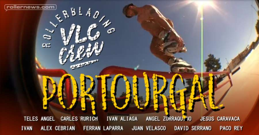 Portourgal (VLC Crew, Portugal Tour 2016) by Paco Rey - Clips