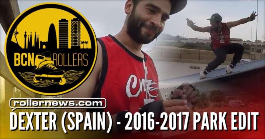 Dexter (Spain) - Park Edit (2016 - 2017)