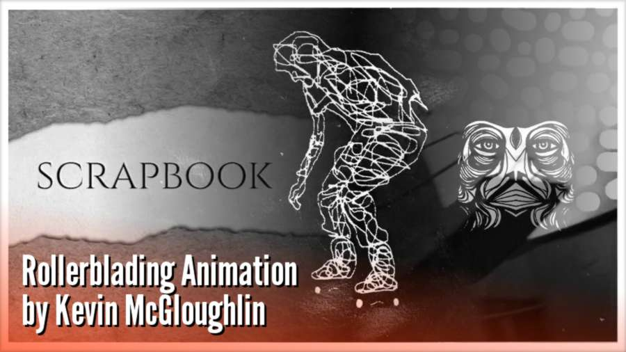 Scrapbook - Rollerblading Animation by Kevin McGloughlin