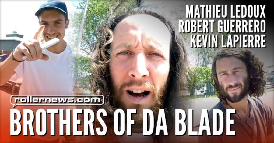 Brothers of da Blade (2017) with Mathieu Ledoux, Robert Guerrero & Kevin Lapierre