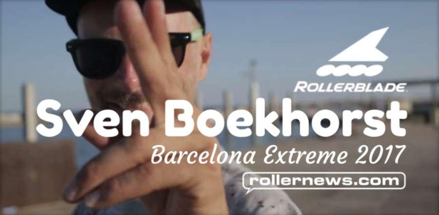 Sven Boekhorst @ Extreme Barcelona 2017 | Rollerblade Edit