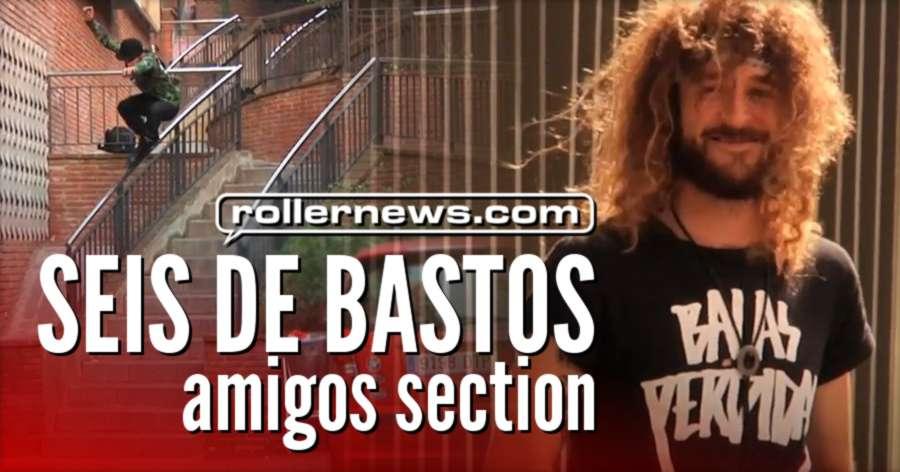 Seis de Bastos (2016) by Marc Moreno - Amigos Section
