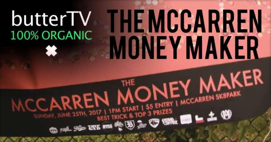 The Mccarren Money Maker (NYC, 2017) - ButterTV Edit