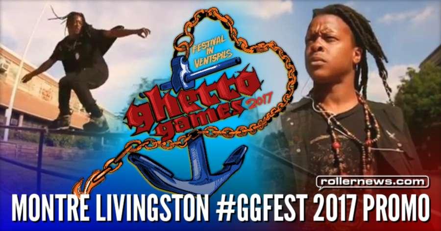 Montre Livingston - Ghetto Games 2017 (Ventpils, Latvia) Promo Edit