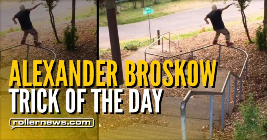Monster Trick of the day - Alex Broskow