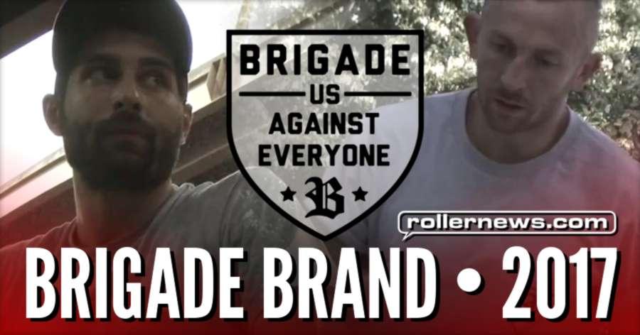 Brigade Brand - Summer 2017 with Stefan Brandow & Sean Grossman