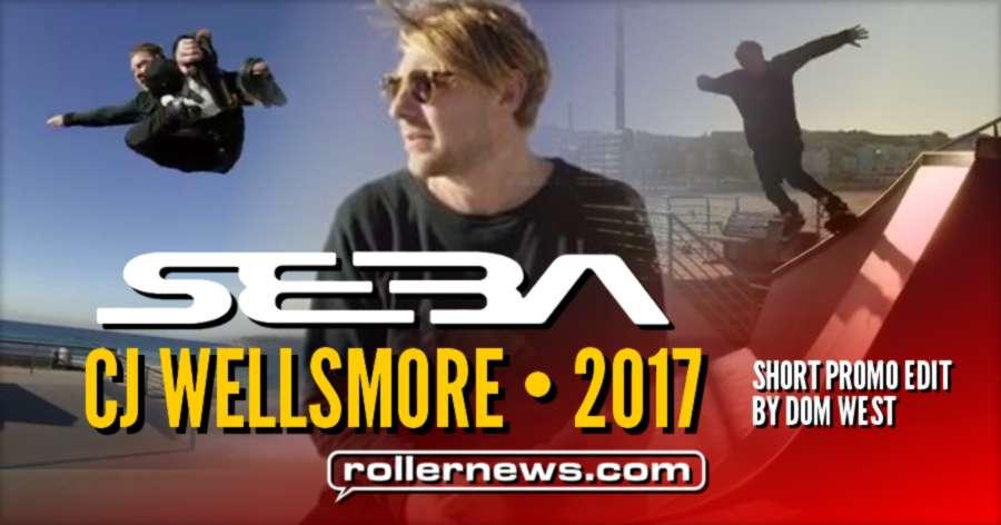 Cj Wellsmore - Seba Pro Skates 2017, Short Promo Edit by Dom West