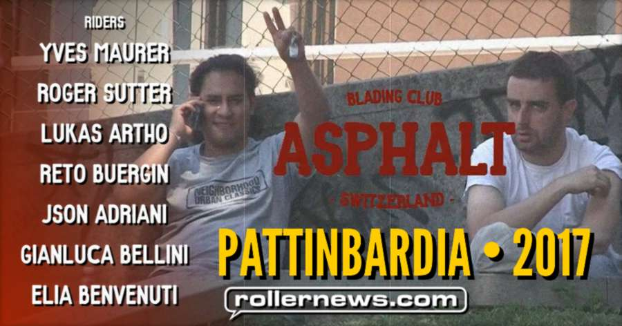 Asphalt Blading Club | Pattinbardia (Switzerland x Italy 2017)