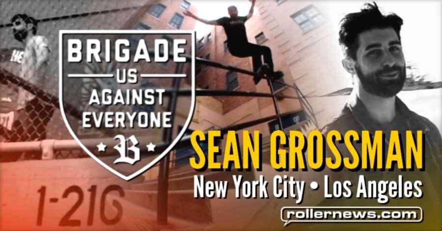 Sean Grossman For Brigade (2017)