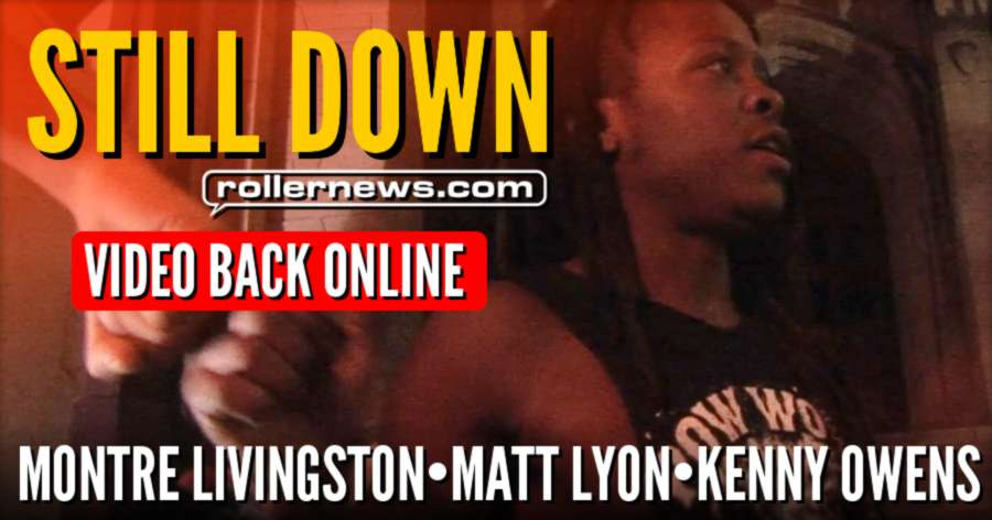 Still Down (2017) by Kenneth Owens, Weekend in Charlotte with Montre Livingston & Matt Lyon