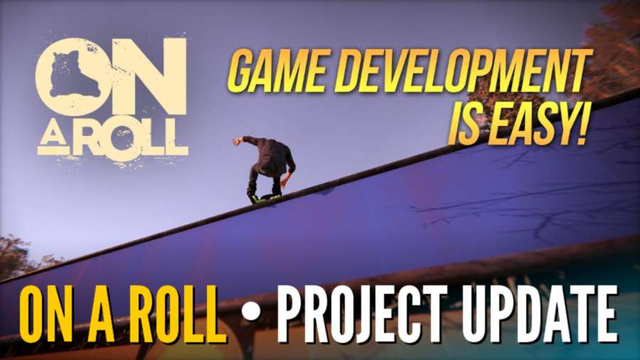 OnARoll - Game Development is EASY!