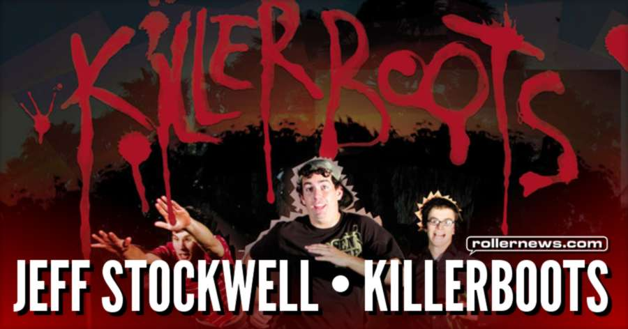 Jeff Stockwell - Killerboots (2005) by Carl Sturgess (Artistry Productions)