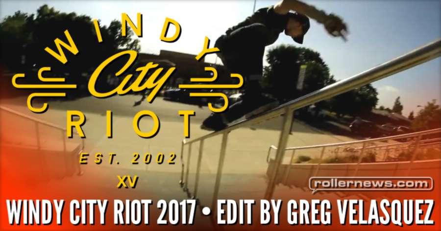 Windy City Riot 2017 - Edit by Greg Velasquez