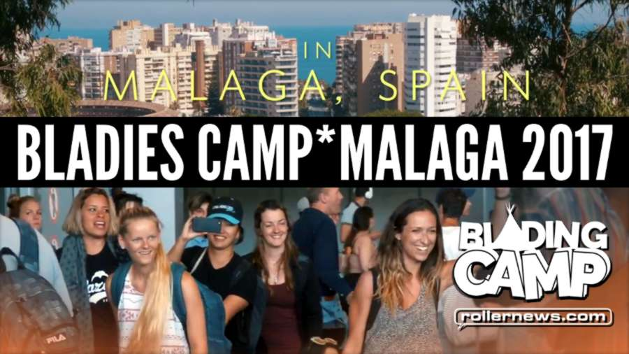 Bladies Camp - Malaga 2017, Short Promo by Vincent Asobo