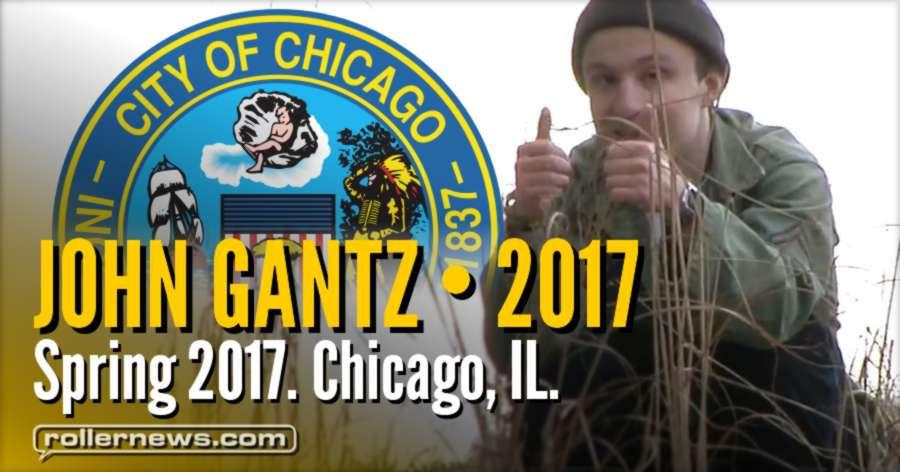 John Gantz - Shoes w/ Wheels 101 (Spring 2017, Chicago IL)