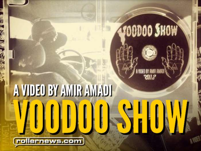 Voodoo Show (2012) by Amir Amadi - Full Video