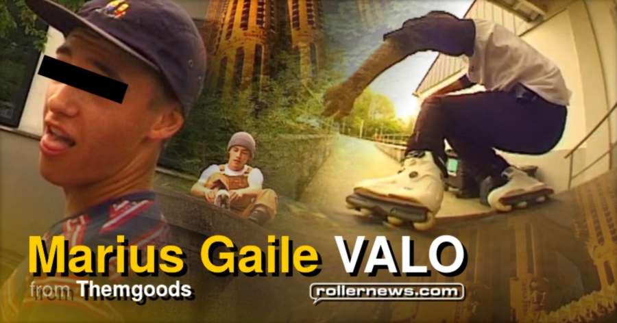 Marius Gaile (Germany) - Valo Street Edit (2017)