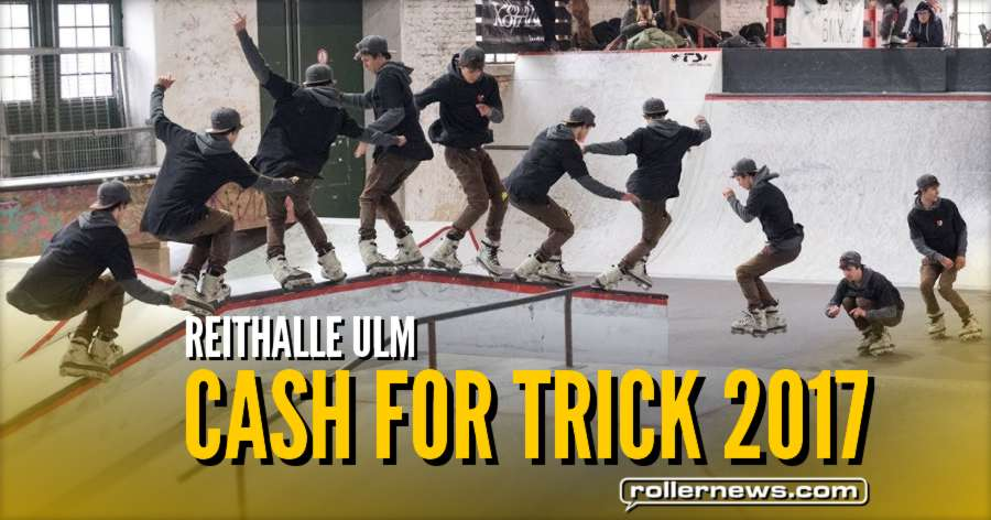 Cash for Trick 2017 (Reithalle Ulm, Germany) - Edit by Wolfgang Appelt