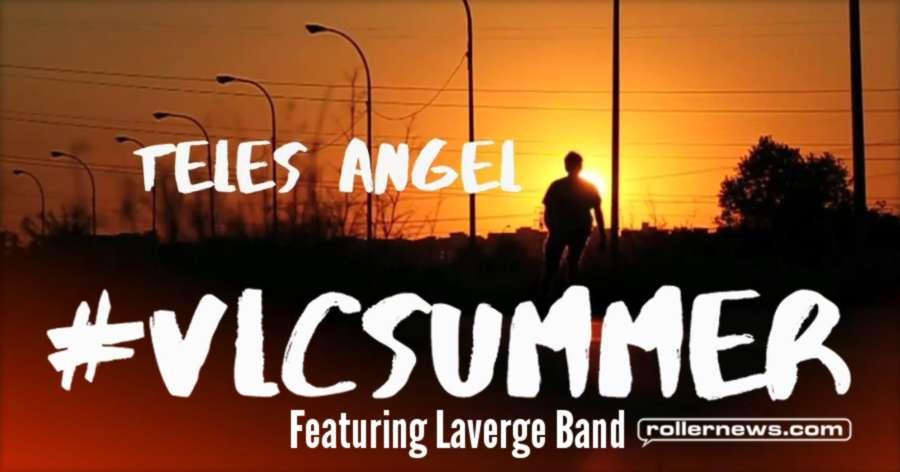 #VLCSUMMER | Teles Angel ft. Laverge Band