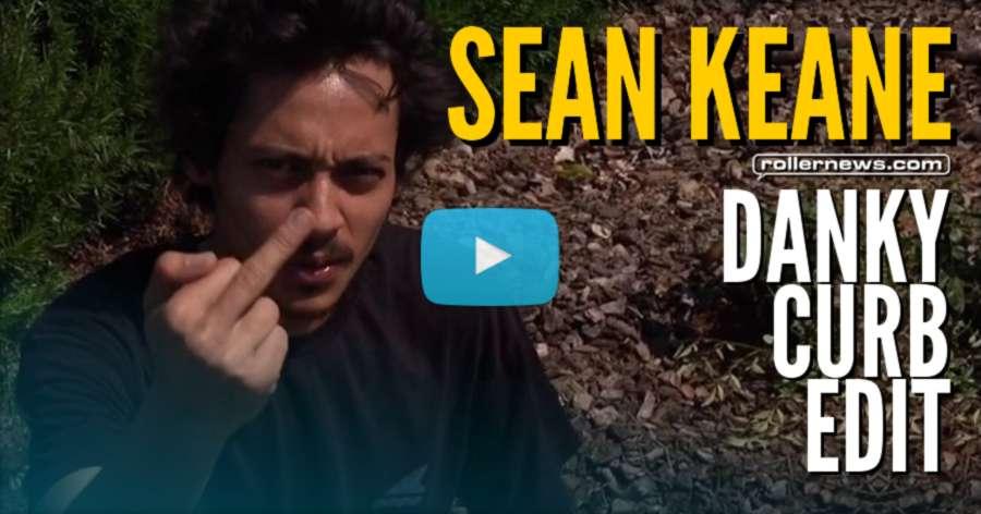 Sean Keane - Dankycurbedit (2017) Short Edit by Casey Bagozzi