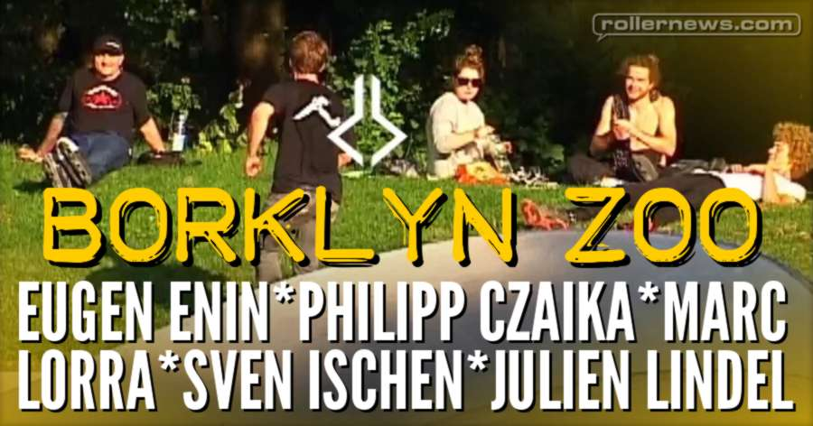 Borklyn Zoo Brotherhood (Germany) with Eugen Enin, Philipp Czaika & Friends (2017)