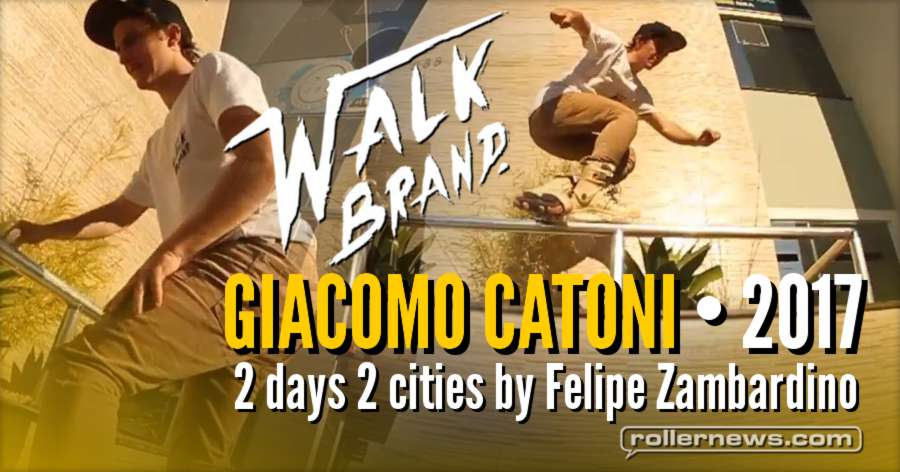 Giacomo Catoni (Brazil) - 2 days 2 cities (2017) Walk Brand Edit by Felipe Zambardino