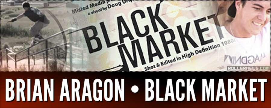 Brian Aragon - Black Market Section (2005)