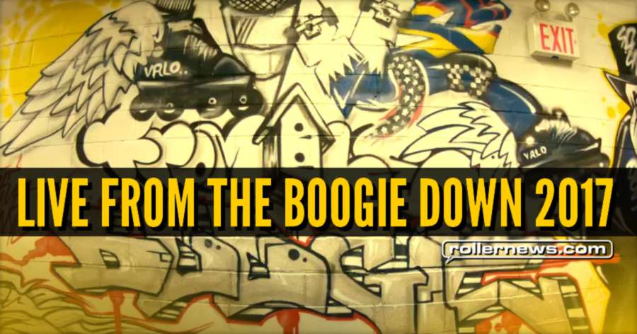 Live from the Boogie Down 2017 (The Bronx, NY) - Art + Hip Hop + Skating