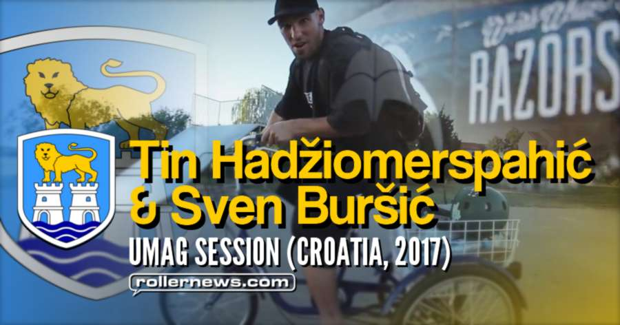 Umag Park Session (Croatia, 2017) with Tin Hadziomerspahic & Sven Bursic