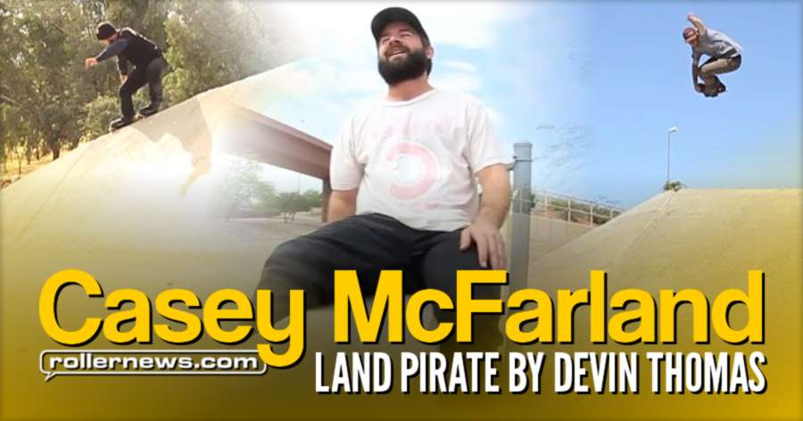 Casey McFarland - Land Pirate (2017) - Edited by Devin Thomas