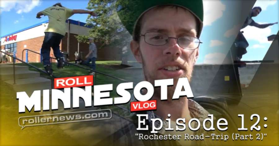 Roll Minnesota Vlog: Rochester Road Trip, Part 2 (Street) and Austin, MN - 2017