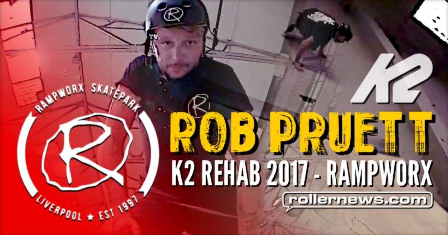 Rob Pruett K2 Rehab 2017 - Rampworx Skatepark