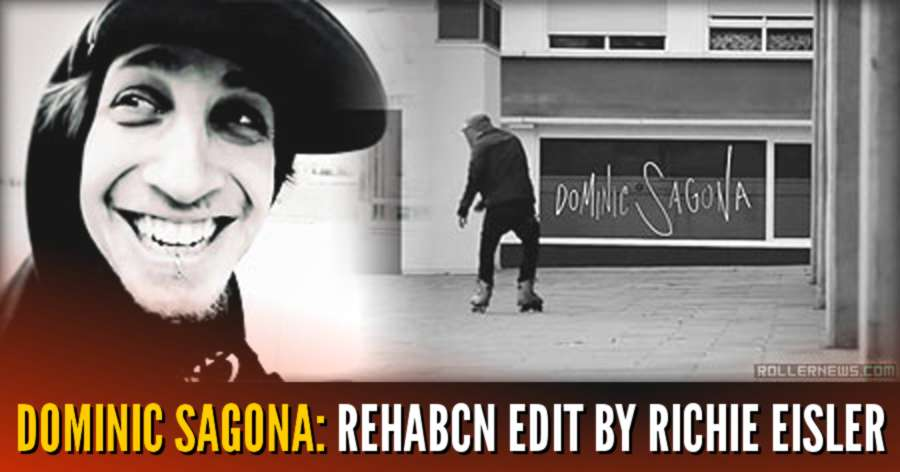 Dominic Sagona: Rehabcn Edit by Richie Eisler (2011)