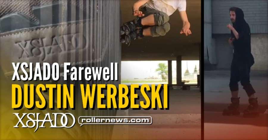 XSJADO Farewell - Dustin Werbeski (2017)
