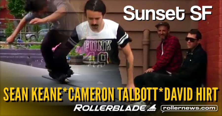 Sean Keane, Cameron Talbott & Friends - Sunset SF Session (2017) - Clips