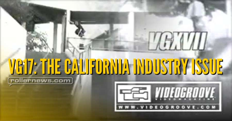 Videogroove VG17: The California Industry Issue - Full Video