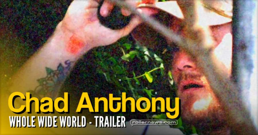 Chad Anthony - Whole Wide World (2017) - Trailer
