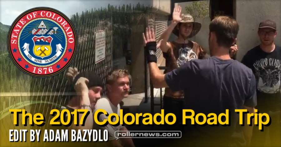 The 19th annual Colorado Road Trip (2017) - Edit by Adam Bazydlo