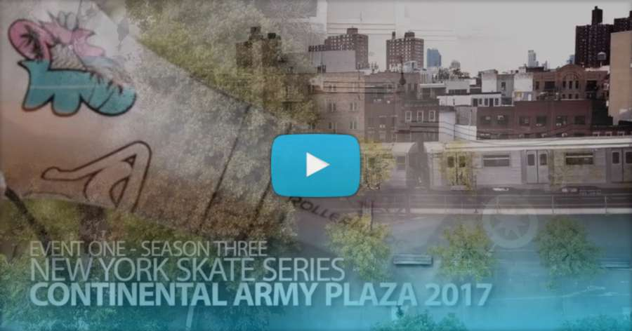 New York Skate Series: Continental Army Plaza (2017)  - ButterTV Edit
