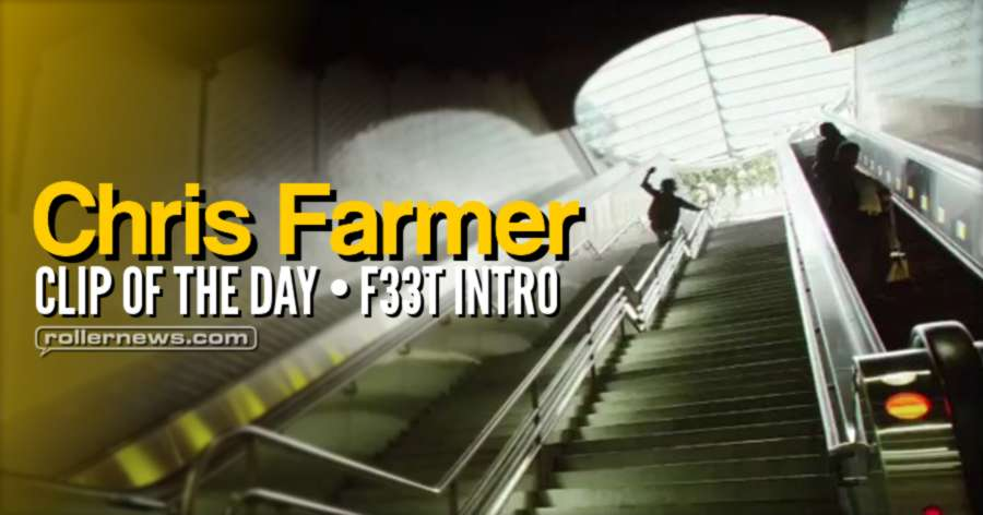 Trick of the day: Chris Farmer - f33t Intro