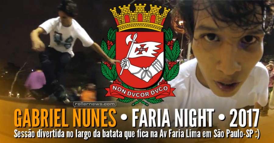 Gabriel Nunes (Brazil) - Faria Night (2017)