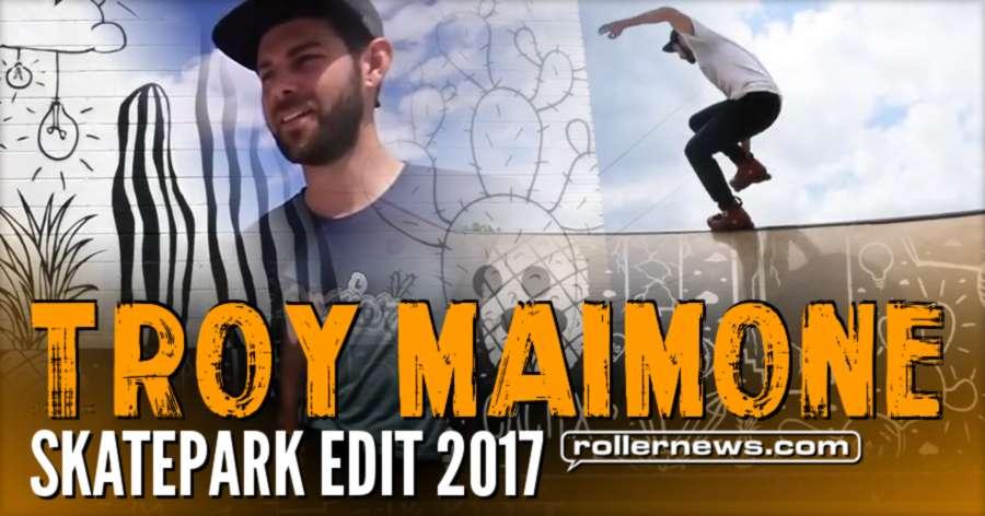 Troy Maimone - Skatepark Edit 2017