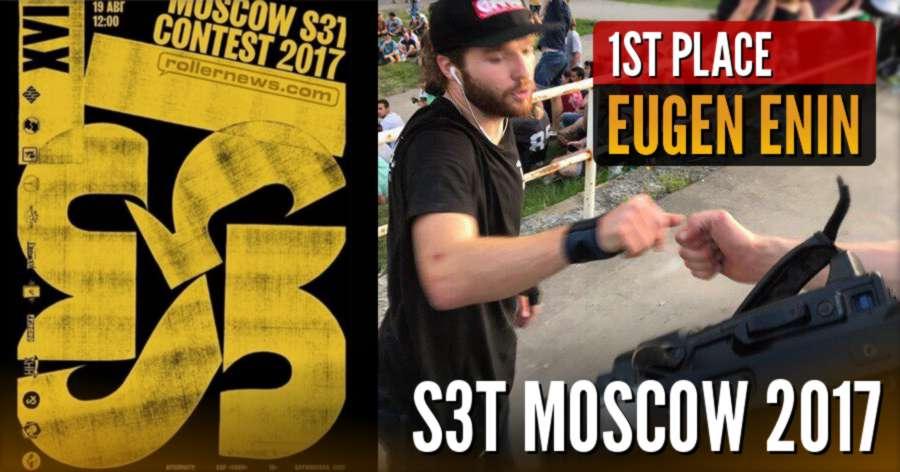 The S3t Moscow 2017 Winner is Eugen Enin