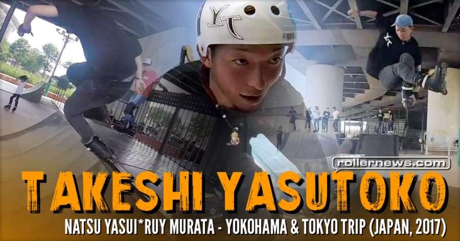 Takeshi Yasutoko and Friends - Yokohama & Tokyo Trip (Japan, 2017) - Park + Vert Clips