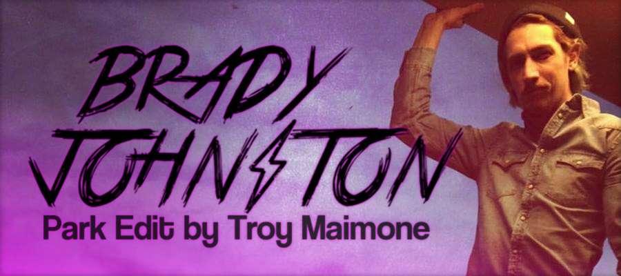 Brady Johnston - Park Edit (Dallas, TX 2017) by Troy Maimone