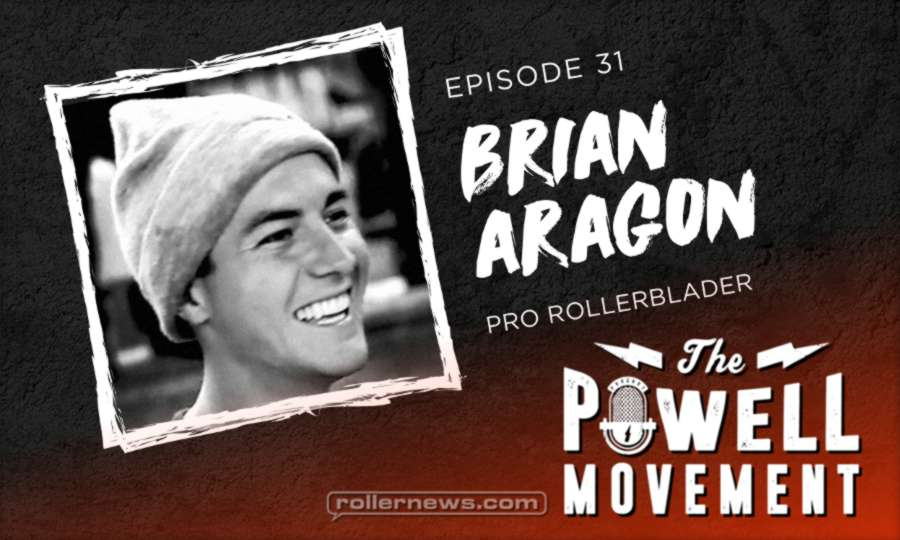 Brian Aragon - Podcast on The Powell Movement (August 2017)