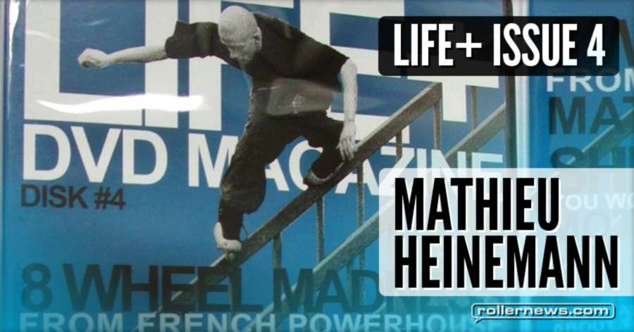 Mathieu Heinemann (France) - Life+ Issue 4
